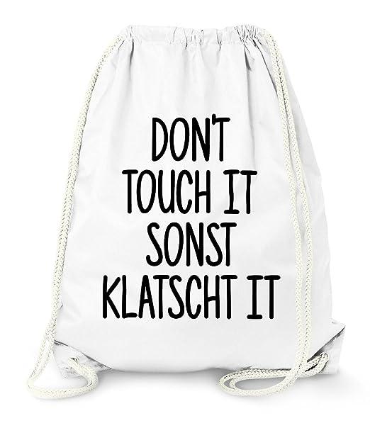 Don/'t touch it sonst klatscht it Turnbeutel Gym Bag Moonworks®