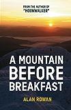 A Mountain Before Breakfast