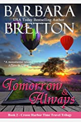Tomorrow & Always: The Crosse Harbor Time Travel Trilogy Kindle Edition