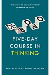 Five-Day Course in Thinking Kindle Edition