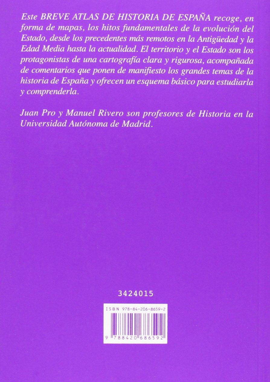 Breve atlas de historia de España Alianza Atlas Aat: Amazon.es: Pro, Juan, Rivero, Manuel: Libros