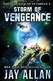 Storm of Vengeance (Crimson Worlds Refugees) (Volume 5)