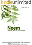 Neem: Benefits for Health and the Environment