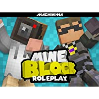Clip: Mine Block: Roleplay