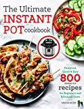 The Ultimate Instant Pot cookbook: Foolproof, Quick & Easy 800 Instant Pot Recipes for Beginners and Advanced Users…