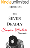 The Seven Deadly Simpson Brothers Memoirs (English Edition)