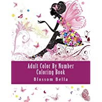 Adult Color by Number Coloring Book: Jumbo Mega Coloring by Numbers Coloring Book Over 100 Pages of Beautiful Gardens, People, Animals, Butterflies and More for Stress Relief