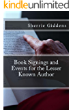 Book Signings and Events for the Lesser Known Author