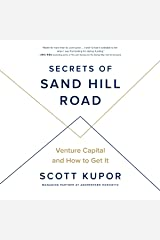 Secrets of Sand Hill Road: Venture Capital and How to Get It Audible Audiobook