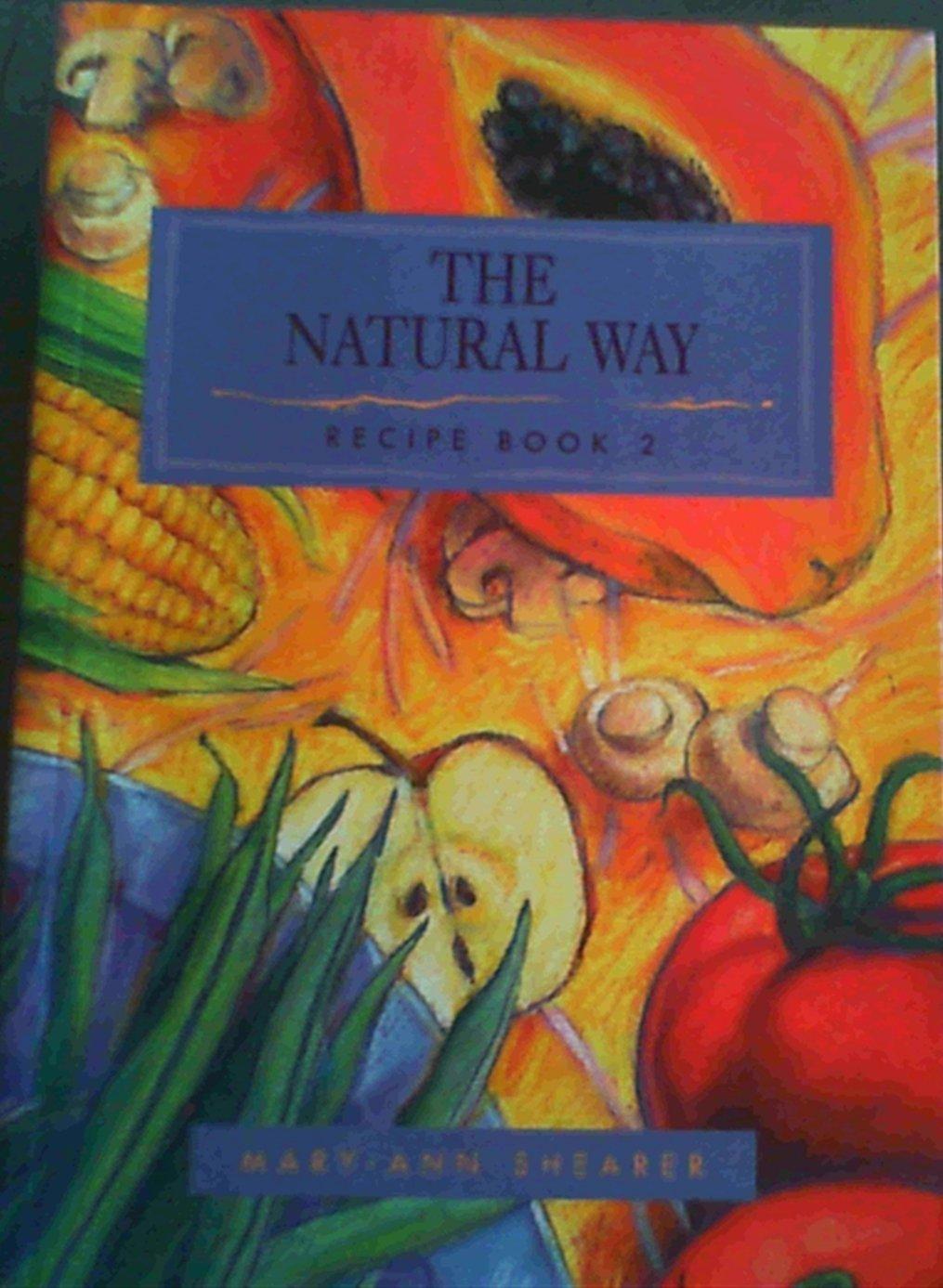 The Natural Way, Recipe Book 2 PDF