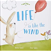 A Big Hug Book: Life is Like the Wind