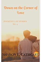 Down on the Corner of Love (Pocketful of Stories Book 4) Kindle Edition