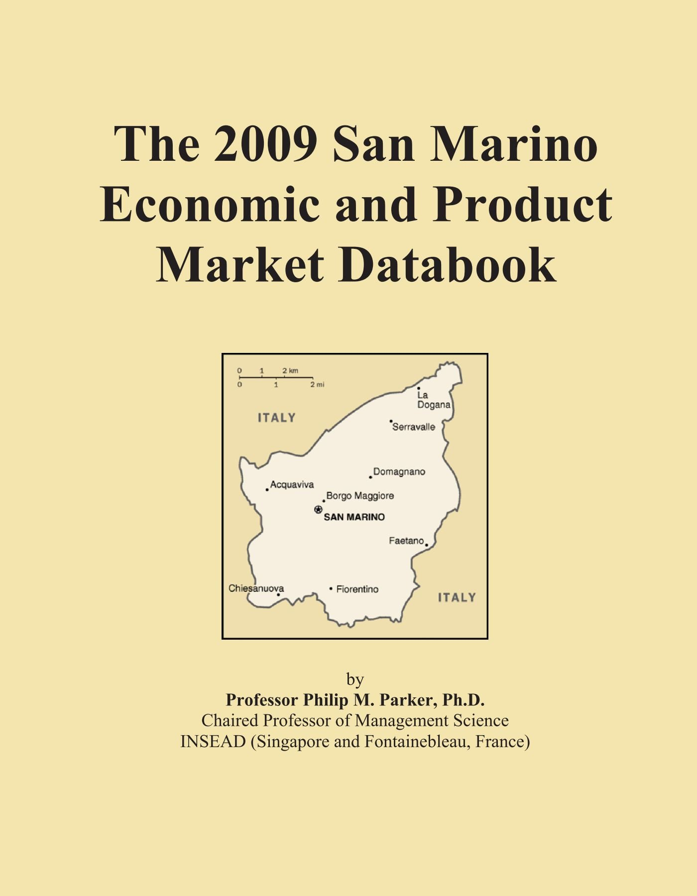 Download The 2009 San Marino Economic and Product Market Databook PDF