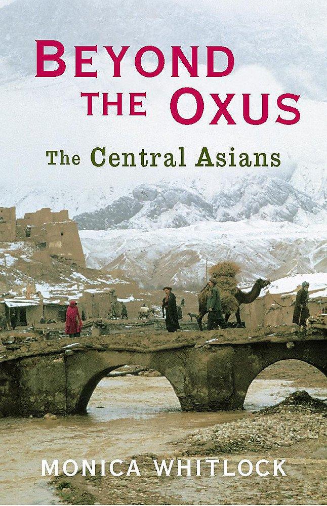 Read Online Beyond the Oxus : The Central Asians PDF ePub fb2 book