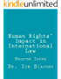 Human Rights' Impact in International Law (English Edition)