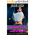 You Want Me To Look At What?: A Lurid Tale Of Forbidden Indiscretion