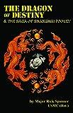 The Dragon of Destiny & the Saga of Shanghai Pooley