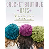 Crochet Boutique: Hats: 25 Fresh Takes on Classic Crocheted Hat Designs