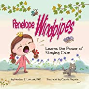 Penelope Windpipes: Learns the Power of Staying Calm