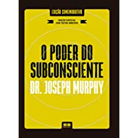 O poder do subconsciente (Edição especial e ampliada)