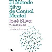 El método Silva de control mental (No ficción)