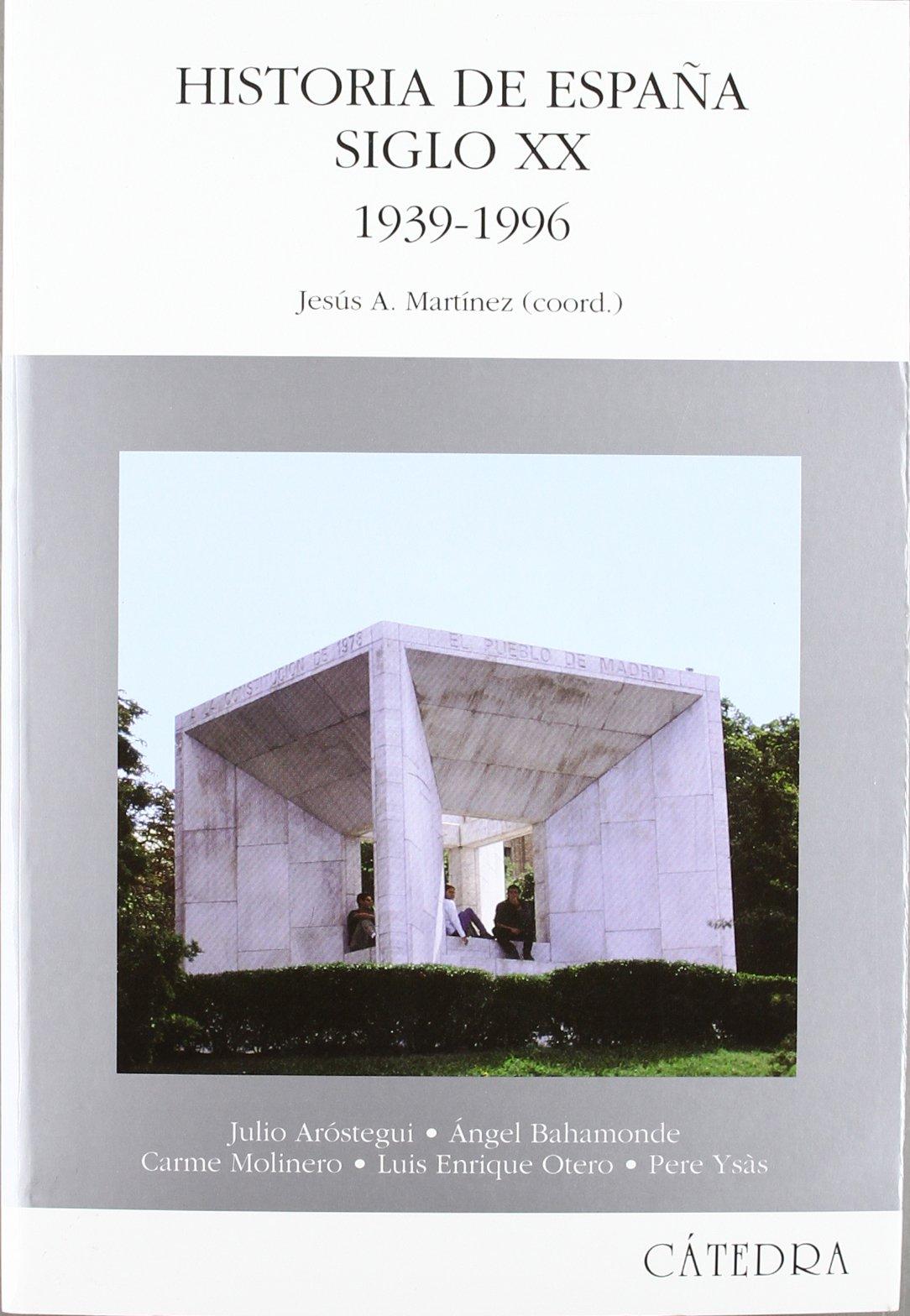 Historia de España. Siglo XX. 1939-1996 Historia. Serie mayor ...