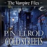 Cold Streets: Vampire Files, Book 10