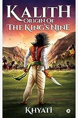 Kalith: Origin of the King's Nine Paperback