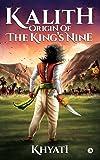 Kalith: Origin of the King's Nine