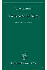 Die Tyrannei der Werte. (German Edition) Kindle Edition