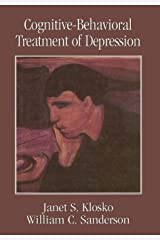 Cognitive-Behavioral Treatment of Depression (Clinical Application of Evidence-Based Psychotherapy) Hardcover