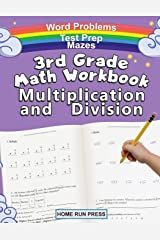 3rd Grade Math Workbook Multiplication and Division: Grade 3, Grade 4, Test Prep, Word Problems Paperback