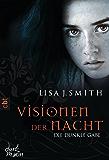 Visionen der Nacht - Die dunkle Gabe (Die VISIONEN DER NACHT-Reihe 1)