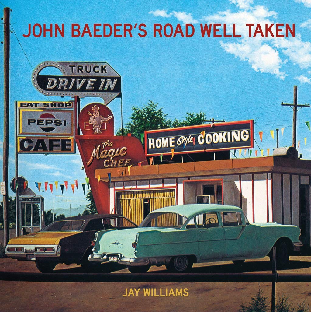 John Baeder's Road Well Taken