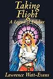 Taking Flight: A Legend of Ethshar (Legends of Ethshar)