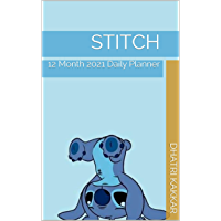 Stitch: 12 Month 2021 Daily Planner (English Edition)