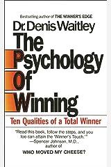 The Psychology of Winning: Ten Qualities of a Total Winner Mass Market Paperback