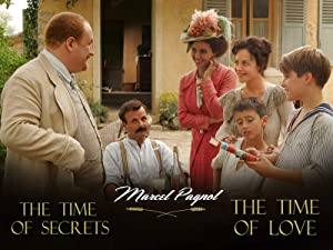 Marcel Pagnol's Time of Secrets & Time of Love
