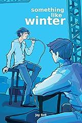 Something Like Winter (Volume 3) Paperback
