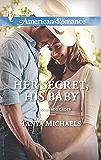 Her Secret, His Baby (The Colorado Cades Book 1)