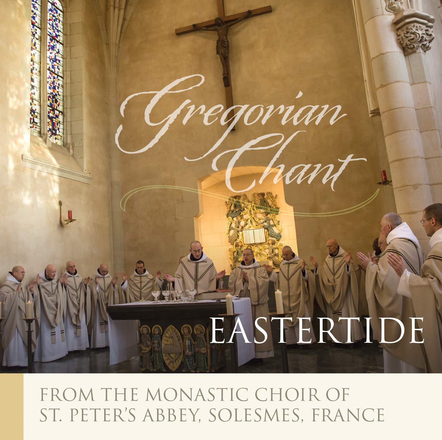 The Monks of Solesmes: Eastertide by Solesmes