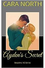 Ayden's Secret: Beaufort, NC Series (Beaufort, North Carolina Book 3) Kindle Edition