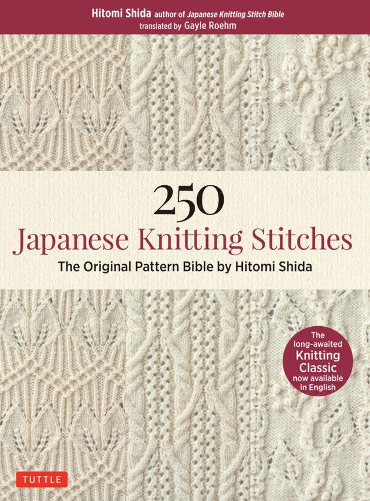 fda1c0b6ffdd Amazon.com  250 Japanese Knitting Stitches  The Original Pattern ...