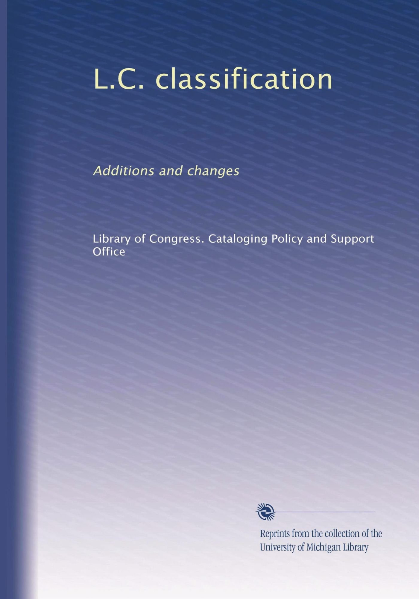 Download L.C. classification: Additions and changes (Volume 43) pdf
