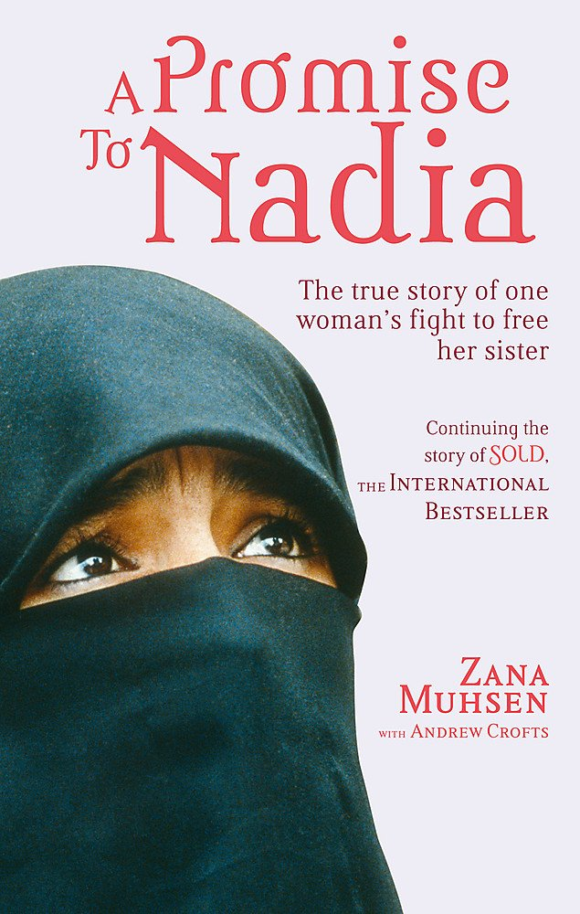 Download A Promise to Nadia: A True Story of a British Slave in the Yemen pdf