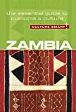 Culture Smart! Zambia: The Essential Guide to Customs & Culture