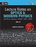 Lecture Notes on Optics & Modern Physics- Physics Galaxy (JEE Mains & Advance, BITSAT, NEET, AIIMS) - Vol. IV