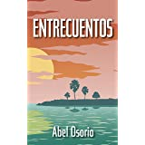 Entrecuentos (Spanish Edition)