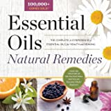 Essential Oil Natural Remedies: The Complete A-Z Reference of Essential Oils for Health and Healing