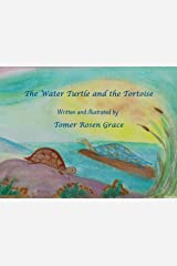 The Water Turtle and the Tortoise Kindle Edition